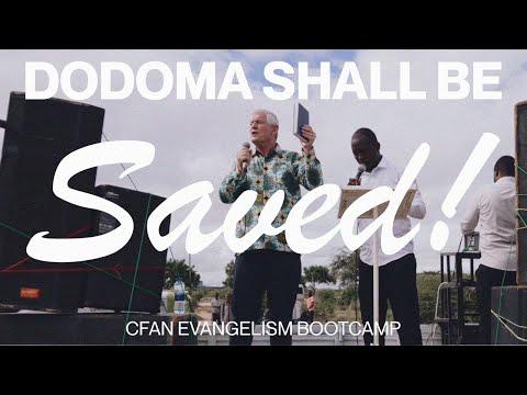 Dodoma Shall Be Saved!