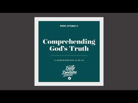 Comprehending Gods Truth - Daily Devotion