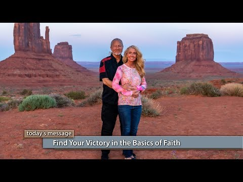 Find Your Victory in the Basics of Faith