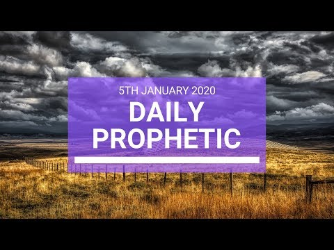 Daily Prophetic  5 January 2020 3 of 4