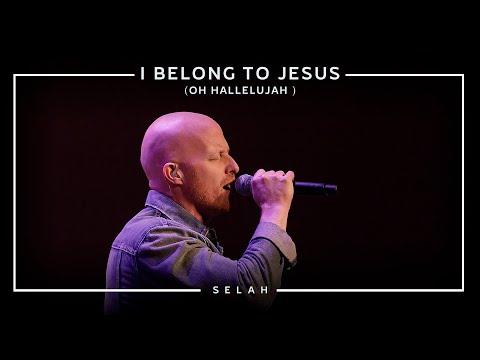 I Belong To Jesus (Oh Hallelujah) [Official Live] - Selah