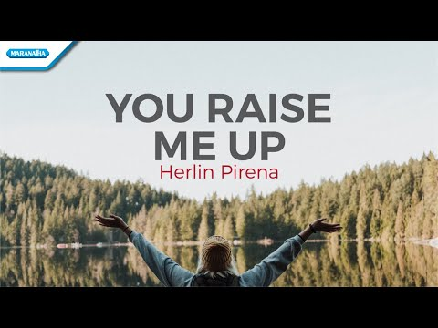 You Raise Me Up - Herlin Pirena (with lyric)