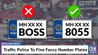 Traffic Police To Fine Fancy Number Plates