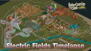 Roller Coaster Tycoon Classic Electric Fields Timelapse