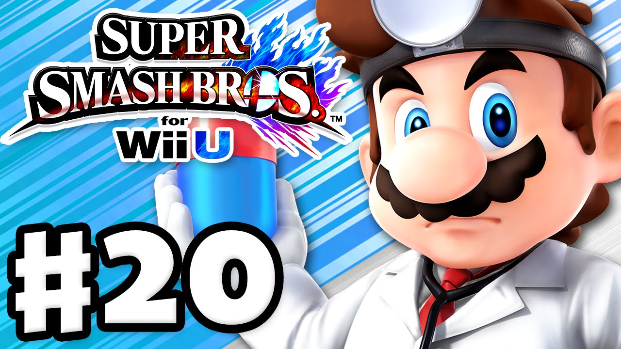 Super Smash Bros  Wii U - Gameplay Walkthrough Part 20 - Dr  Mario