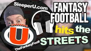 LIVE: Smitty hits the Streets talking Fantasy Football Advice, Sleepers, Bold Predictions
