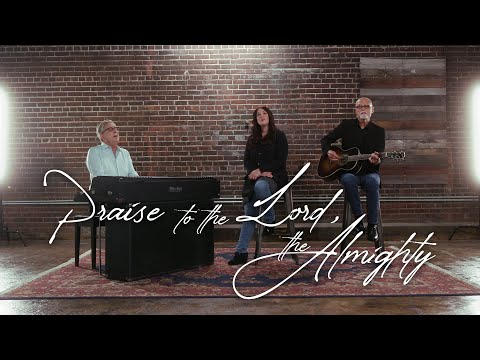 Don Moen - Praise to the Lord, the Almighty
