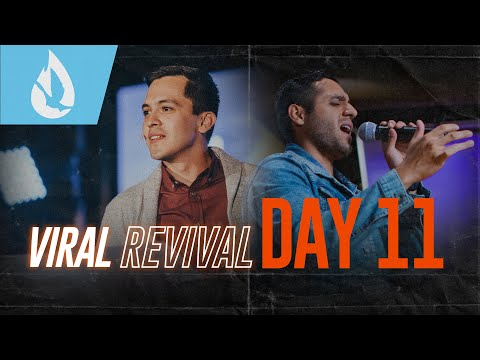 Viral Revival: Day 11