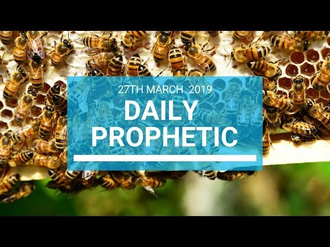 Daily Prophetic 27 March 2019