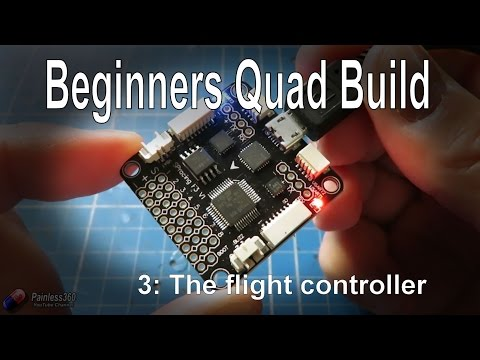(3/9) Quadcopter Building for Beginners - The Flight Controller, options and checking - UCp1vASX-fg959vRc1xowqpw