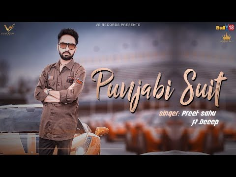 PUNJABI SUIT LYRICS - Preet Sahu