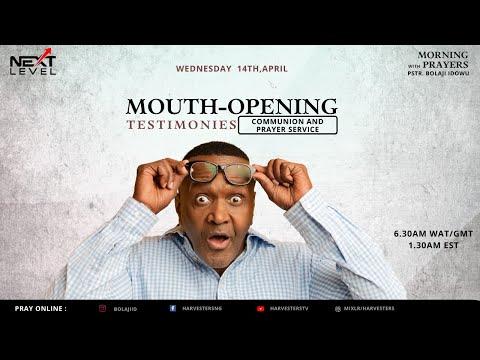 Next Level Prayer  Mouth - Opening Testimonies   Pst Bolaji Idowu  14th April 2021