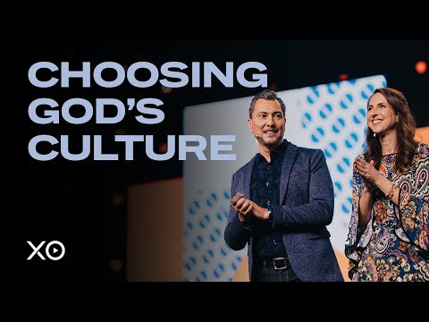Choosing God's Culture  Luis & Kristen Roman
