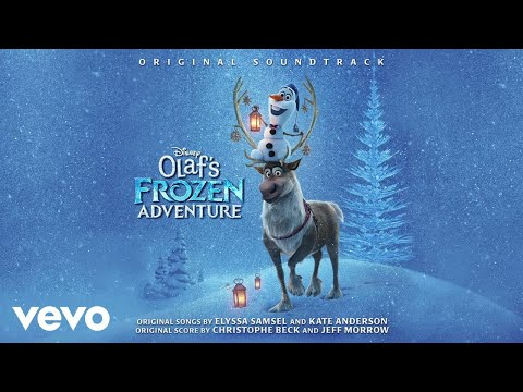"""That Time of Year (From """"Olaf's Frozen Adventure""""/Audio Only) - UCgwv23FVv3lqh567yagXfNg"""