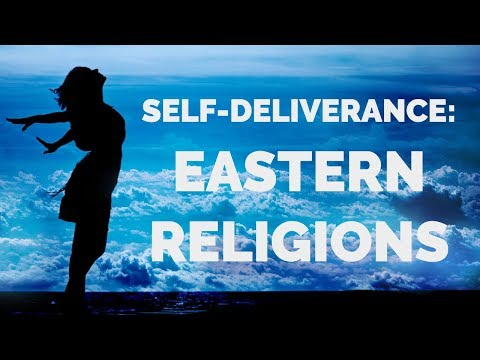 Deliverance from Eastern Religions  Self-Deliverance Prayers