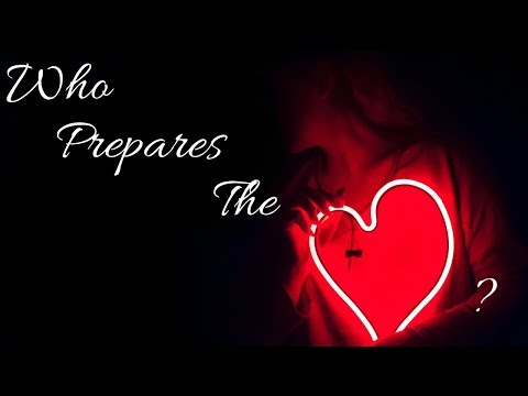 Who Prepares The Heart - MESSAGE ONLY