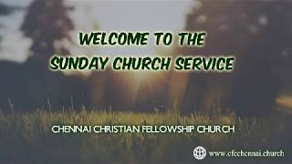 18th August 2019 | Sunday Church Service CFC Chennai [Live Stream]