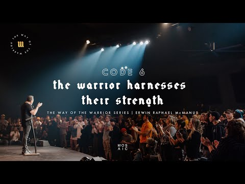 The Warrior Harnesses Their Strength  The Way of the Warrior  Mosaic - Erwin McManus