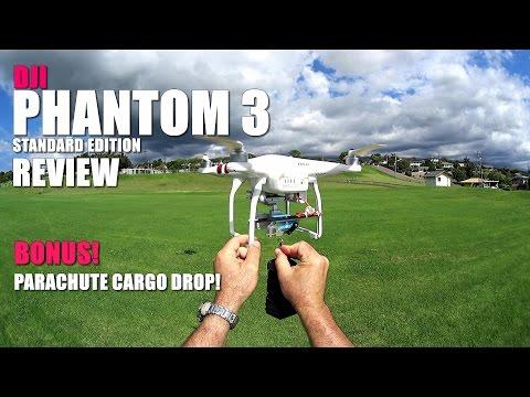 DJI PHANTOM 3 STANDARD Review - [Flight Test - Bonus Parachute Cargo Drop!]