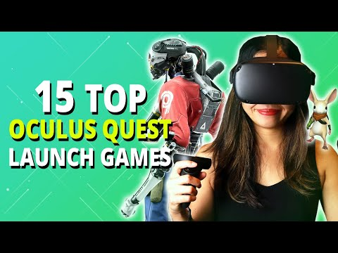 15 Oculus Quest Launch Games & Apps To Get You Started - UCN0FGqUt7e79xKoPAZQ8tww