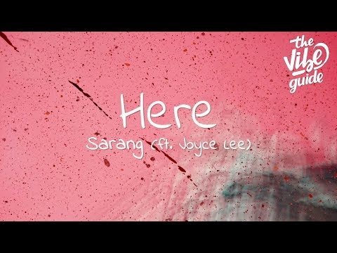 Sarang - Here (Lyrics) ft. Joyce Lee