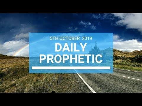 Daily Prophetic 5 October 2019   Word 1