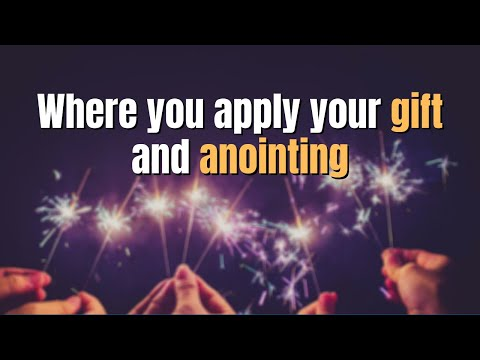 Prophetic - Apply your Anointing & Gifts to your Life