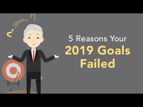 5 Reasons Why Your 2019 Goals Failed  Brian Tracy
