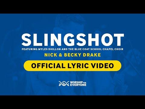 Slingshot (Worship For Everyone Lyric Video) - Nick & Becky Drake