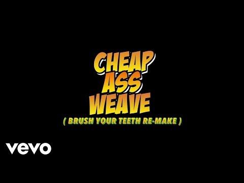 Cheap Ass Weave