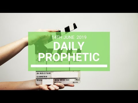 Daily Prophetic   June 14 Word 4