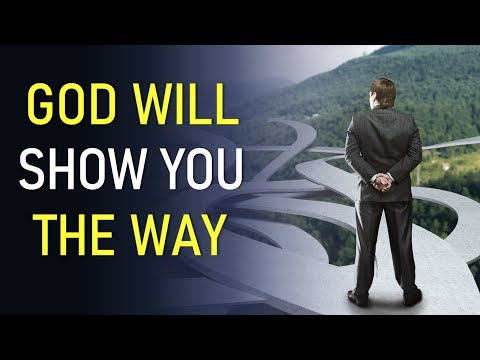 GOD WILL SHOW YOU THE WAY - BIBLE PREACHING  PASTOR SEAN PINDER