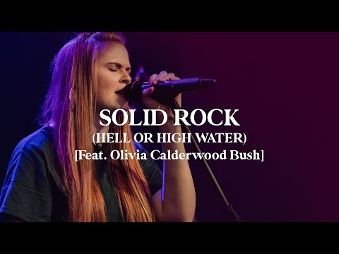 Solid Rock (Hell or High Water) (Live) - Corey Voss & Madison Street Worship [Official Video]