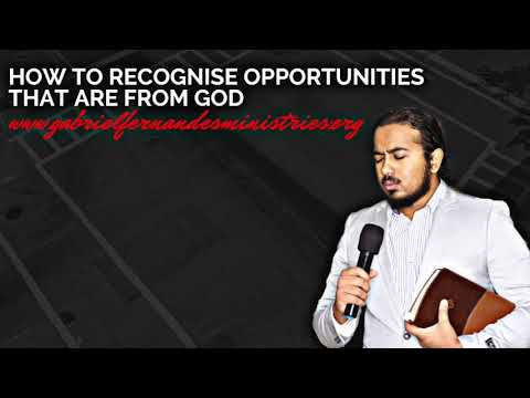 GOD WANTS TO OPEN DOORS FOR YOU, HOW TO RECOGNISE OPPORTUNITIES FROM HIM, SERMON & PRAYER