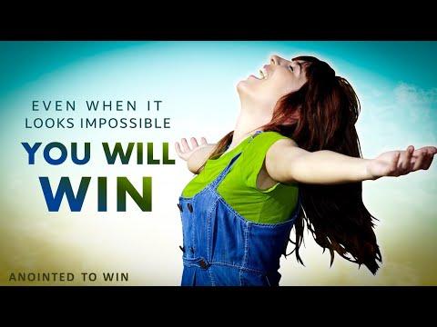 WINNING WHEN IT LOOKS IMPOSSIBLE - MORNING PRAYER