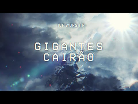 ICF Worship - Gigantes Cairo (Official Portuguese Lyric Video)