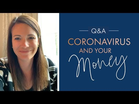 Coronavirus and Your Money  March 24 Q&A
