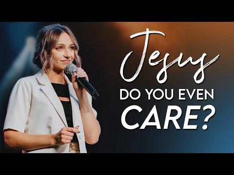 JESUS, Do You Even CARE?