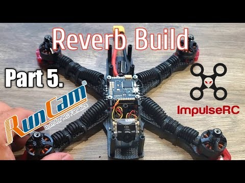 Impulse Rc Reverb Build Part 5 Runcam Robin Xilo Installed - UCLE0ux_o8FJJfzEAzk-iYyw