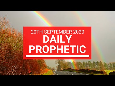 Daily Prophetic 20 September 2020 7 of 8 Daily Prophetic Word