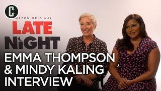 Late Night: Mindy Kaling & Emma Thompson Interview