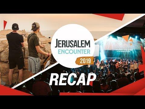 Jerusalem Encounter 2019 // RECAP