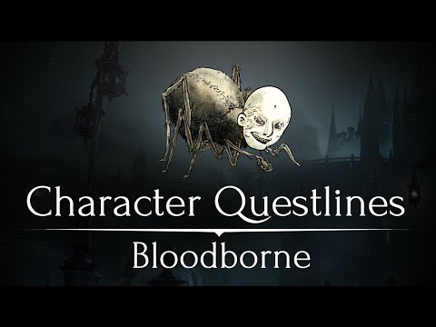 10 Character Questlines You Missed in Bloodborne - UCe0DNp0mKMqrYVaTundyr9w