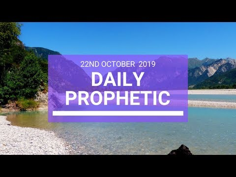 Daily Prophetic 22 October 2019 Word 3