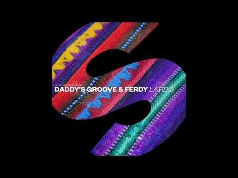 Daddy's Groove & Ferdy - Latido (Extended Mix) - UCVEwxZAamxQwWauwhCGtNJQ