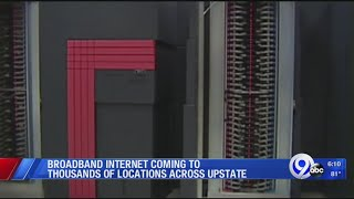 Broadband internet coming to thousands of locations across upstate