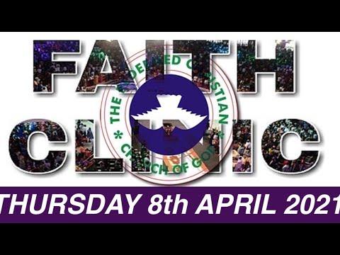 RCCG APRIL 8th 2021 FAITH CLINIC