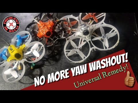 Eliminate Yaw Washout For All Brushless Whoops! - UCNUx9bQyEI0k6CQpo4TaNAw