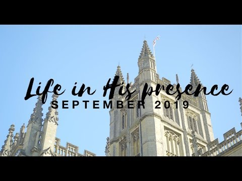 LIFE IN HIS PRESENCE  SEPTEMBER 2019