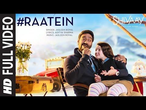 RAATEIN LYRICS - Shivaay Song   Ajay Devgn